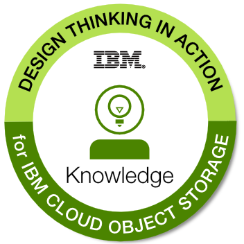 Design Thinking in Action for IBM Cloud Object Storage